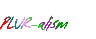 PLUR-alism
